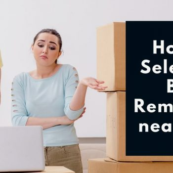 How to select the best removalist near you?