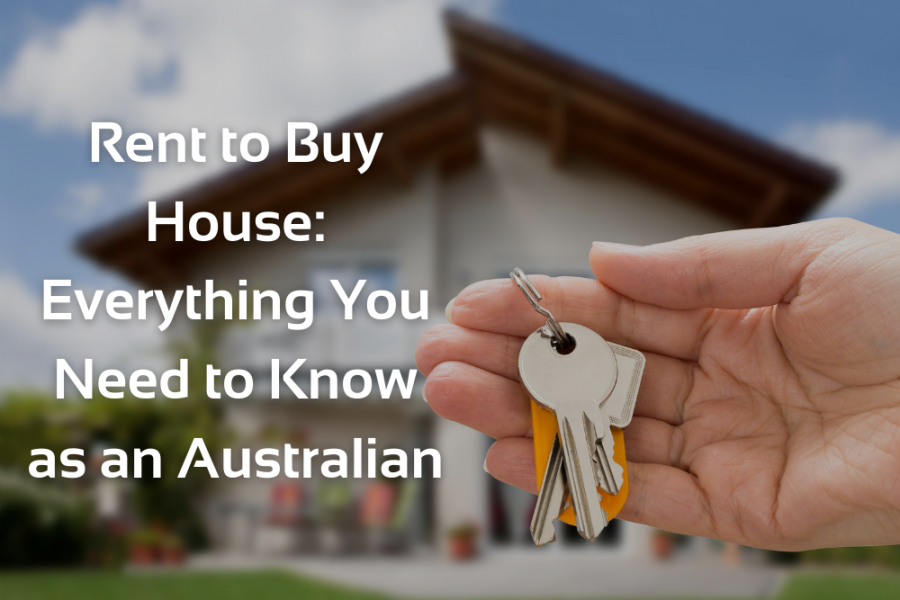 Rent to Buy House: Everything You Need to Know as an Australian
